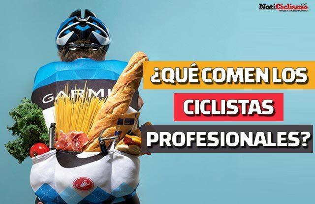 ¿Qué comen los ciclistas profesionales?
