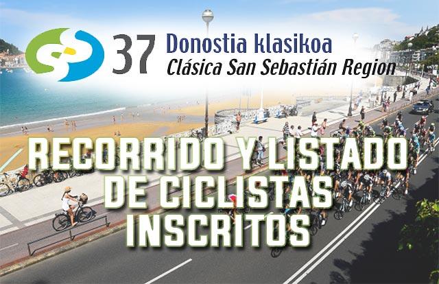 Clásica San Sebastián 2017: Recorrido y listado de ciclistas inscritos