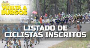 Vuelta a Burgos 2017: Listado de ciclistas inscritos