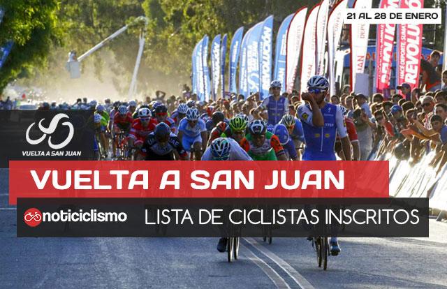 Vuelta a San Juan 2018: Lista de Ciclistas Inscritos
