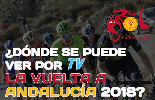 ¿Dónde se puede ver por TV la Vuelta a Andalucía 2018?