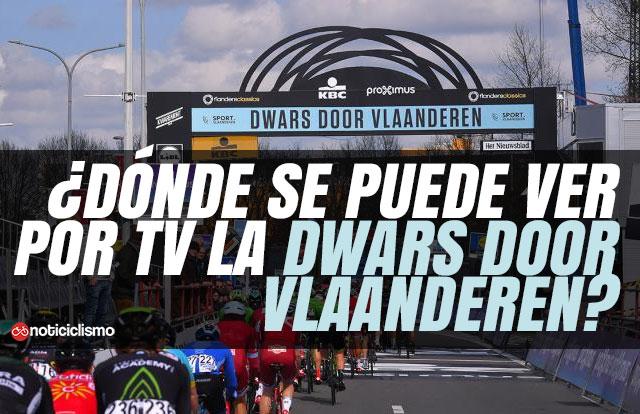 ¿Dónde se puede ver por TV la Dwars Door Vlaanderen 2019?