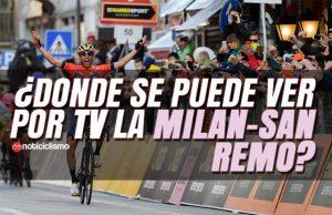¿Dónde se puede ver por TV la Milán-San Remo 2019?
