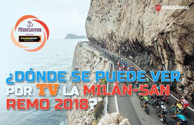 ¿Dónde se puede ver por TV la Milán-San Remo 2018?