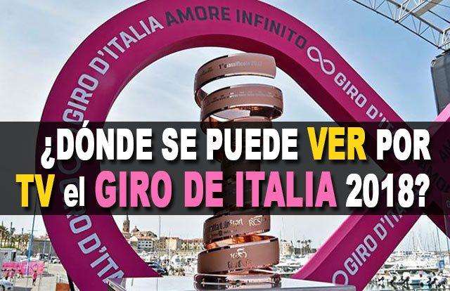 ¿Dónde se puede ver por TV el Giro de Italia 2018?