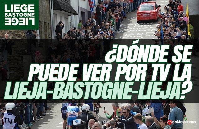 ¿Dónde se puede ver por TV la Lieja-Bastoña-Lieja?