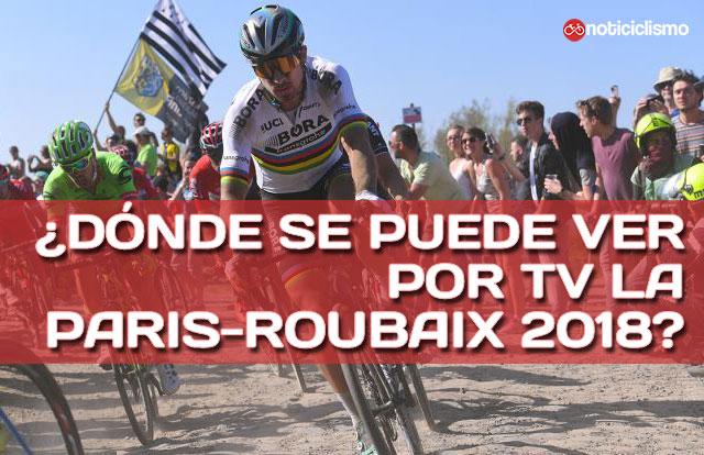 ¿Dónde se puede ver por TV la Paris-Roubaix 2018?