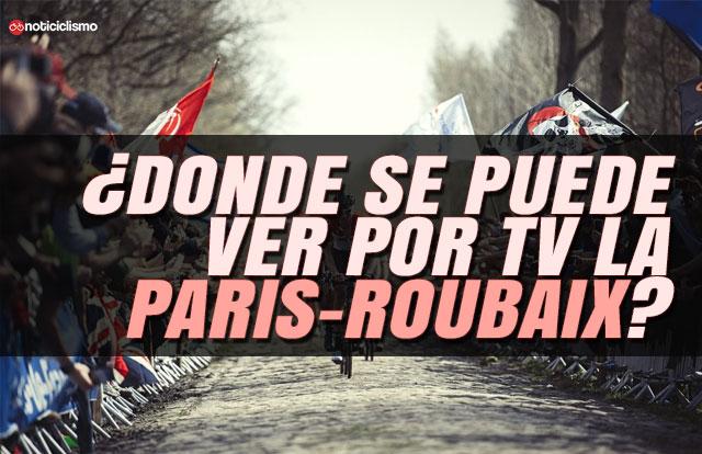 ¿Dónde se puede ver por TV la Paris-Roubaix?