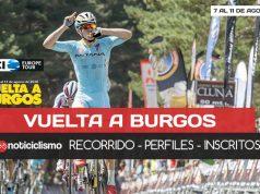 Vuelta a Burgos 2018: Recorrido, Perfiles y Listado de Ciclistas Inscritos