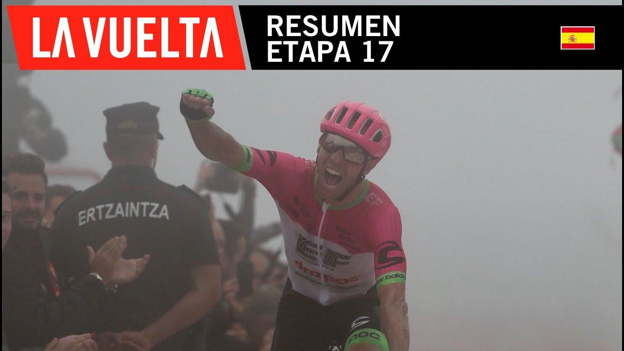 Vuelta a España 2018 (Etapa 17) Resumen y Ultimo Kilometro ...