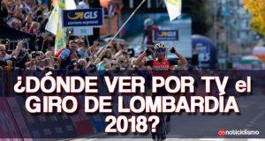 ¿Dónde ver por TV el Giro de Lombardía 2018?