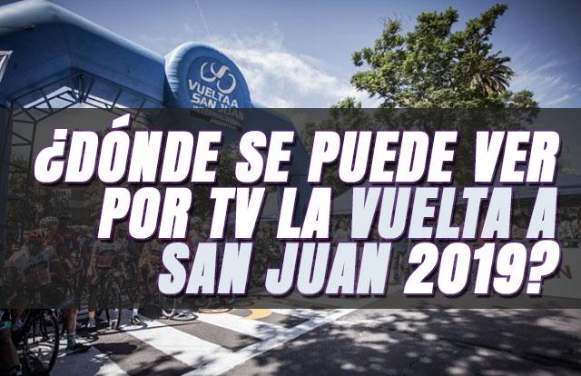 ¿Dónde se puede ver por TV la Vuelta a San Juan 2019?