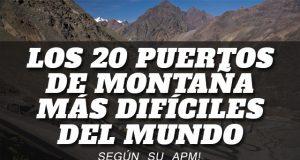 Los 20 puertos de Montaña más difíciles del Mundo según su APM!