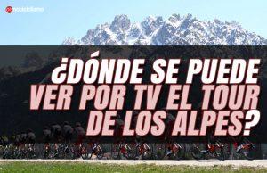 ¿Dónde se puede ver por TV el Tour de los Alpes?