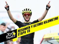 Tour de Francia 2019 (Etapa 15) Resumen y Ultimo Kilometro