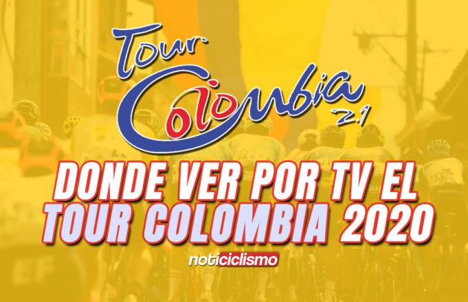 Horarios y Donde ver por TV el Tour Colombia 2020