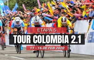 Tour Colombia 2020 (Etapa 5) Últimos Kilómetros