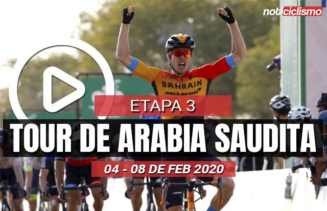 Tour de Arabia Saudita 2020 (Etapa 3) Últimos Kilómetros