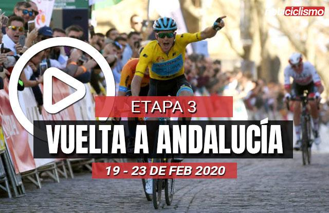 Vuelta a Andalucía 2020 (Etapa 3) Últimos Kilómetros