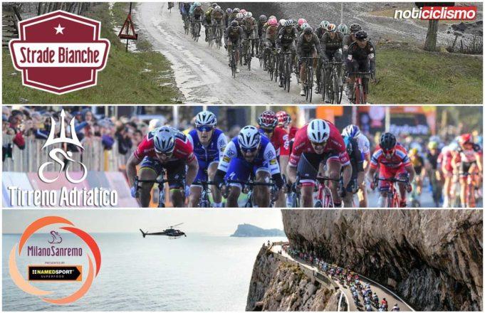 Strade Bianche, Tirreno-Adriático y Milán San Remo
