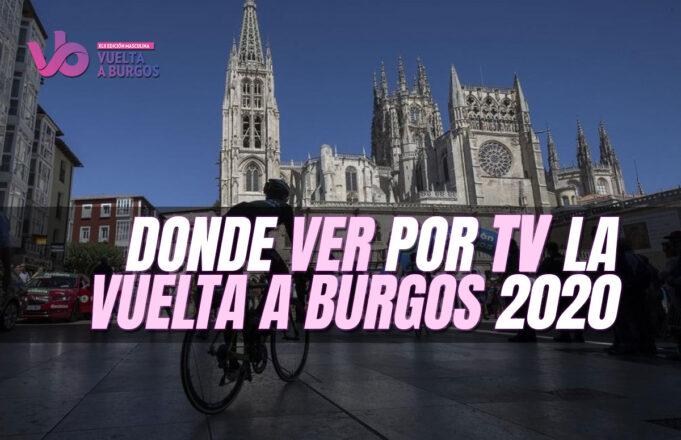 Donde ver por TV la Vuelta a Burgos 2020