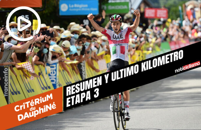 Critérium du Dauphiné 2020 (Etapa 3) Resumen y Ultimo Kilometro