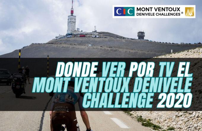 Donde Ver por TV el Mont Ventoux Dénivelé Challenge 2020