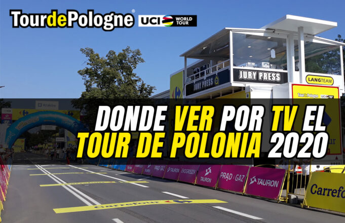 Donde ver por TV el Tour de Polonia 2020