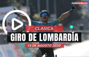 [VIDEO] Giro de Lombardía 2020: Ultimos Kilómetros