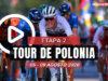 [VIDEO] Tour de Polonia 2020 (Etapa 2) Ultimos Kilómetros