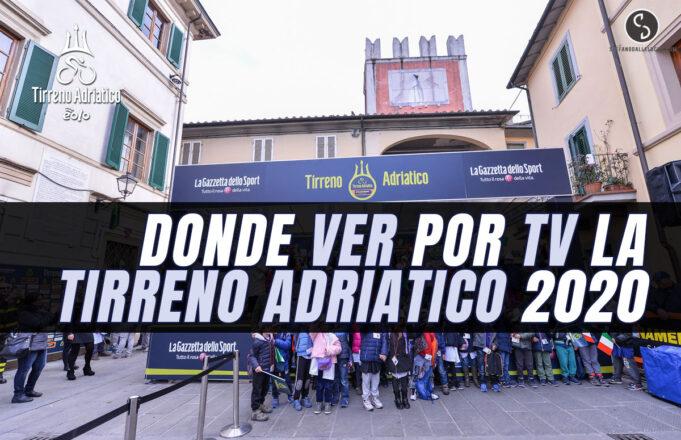 Donde ver por TV la Tirreno Adriático 2020