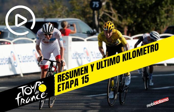Tour de Francia 2020 (Etapa 15) Resumen y Ultimo Kilometro