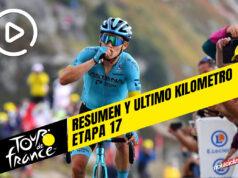 Tour de Francia 2020 (Etapa 17) Resumen y Ultimo Kilometro