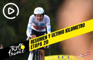 Tour de Francia 2020 (Etapa 20) Resumen y Ultimo Kilometro
