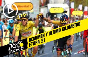 Tour de Francia 2020 (Etapa 21) Resumen y Ultimo kilometro