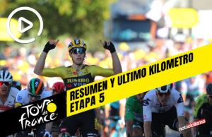 Tour de Francia 2020 (Etapa 5) Resumen y Ultimo Kilometro