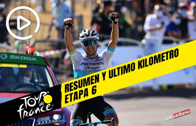 Tour de Francia 2020 (Etapa 6) Resumen y Ultimo Kilometro