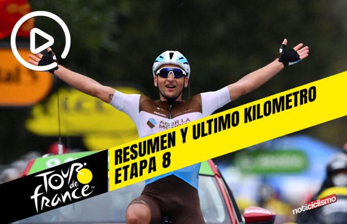 Tour de Francia 2020 (Etapa 8) Resumen y Ultimo Kilometro
