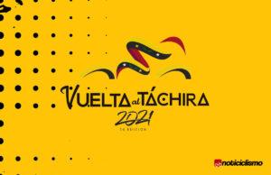 Vuelta al Táchira 2021 – Equipos y Ciclistas Inscritos
