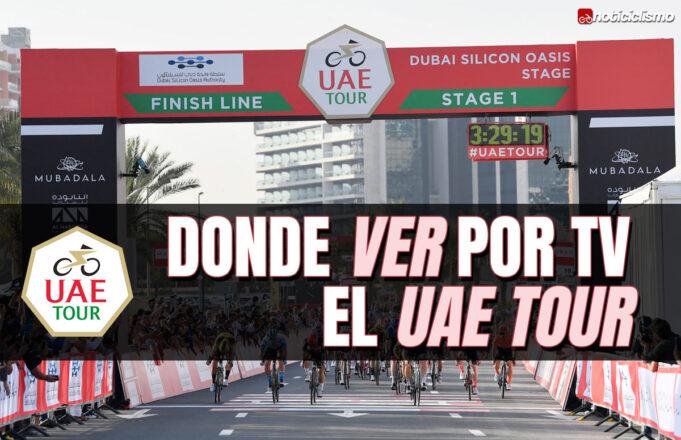 Donde ver por TV el UAE Tour