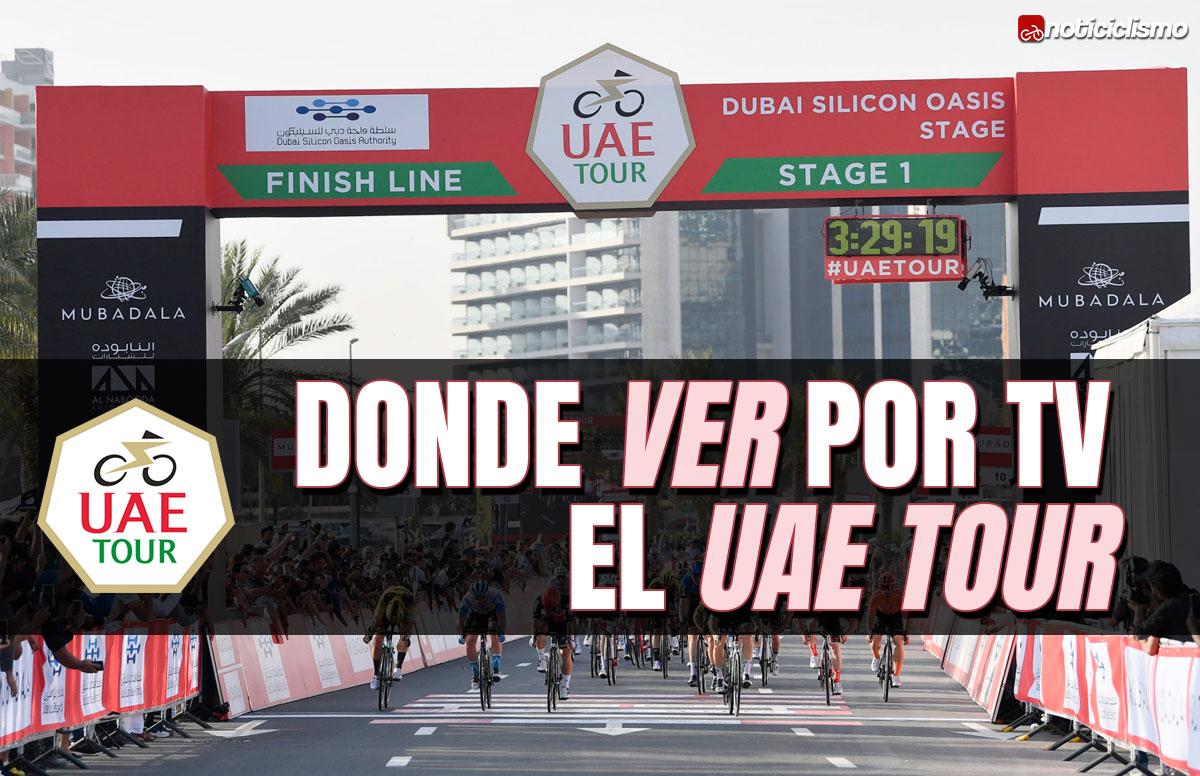 Donde ver por TV el UAE Tour 2021 - Noticiclismo
