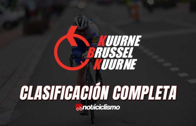 Kuurne-Bruselas-Kuurne - Clasificación Completa