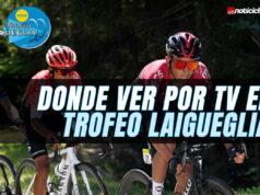 Donde ver por TV el Trofeo Laigueglia
