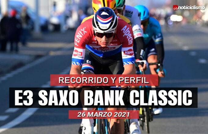 E3 Saxo Bank Classic 2021 - Previa