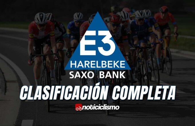 E3 Saxo Bank Classic - Clasificación Completa
