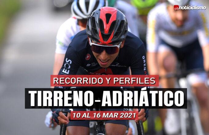 Tirreno-Adriático 2021 – Recorrido y Perfiles