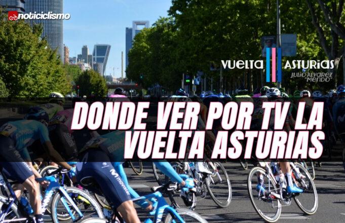 Donde ver por TV la Vuelta Asturias