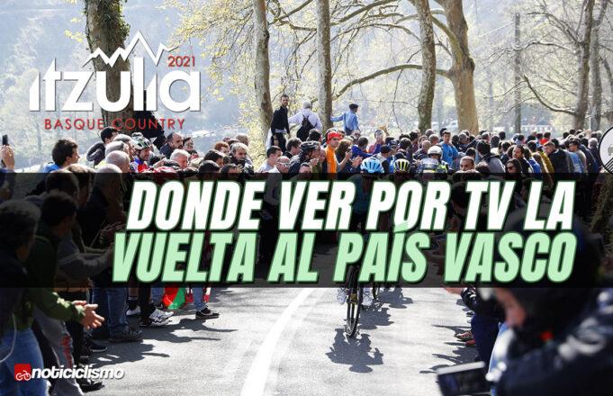 Donde ver por TV la Vuelta al País Vasco