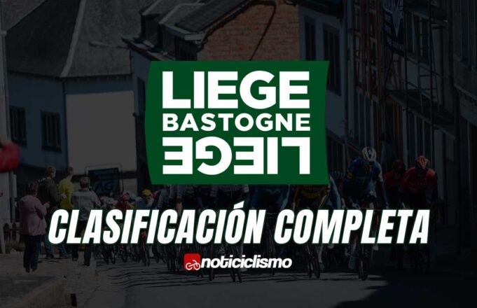 Lieja-Bastoña-Lieja – Clasificación Completa