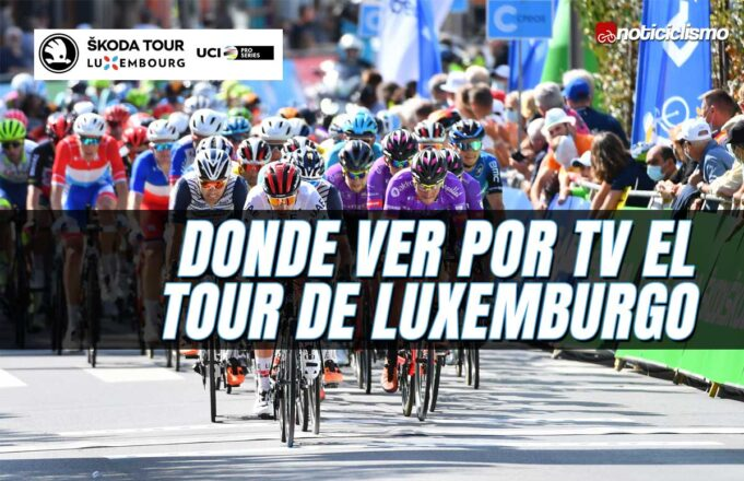 Donde ver por TV el Tour de Luxemburgo